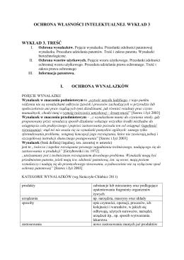 ochrona własności intelektualnej. wykład 3 wykład 3. treść i