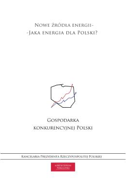 Nowe źródła energii - jaka energia dla Polski?