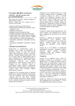 VITAMÍNY B6, B12 A KYSELINA