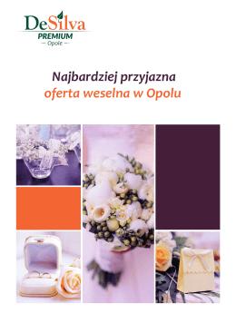 Najbardziej przyjazna oferta weselna w Opolu