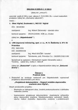 """ZMLUVA O DIELO č. 3/2013 (ďalej len """"zmluva"""") uzavretá"""