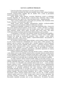 SLOVÁCI A KOŠICKÝ PROGRAM Československá štátna