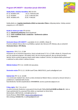 Program UPC MOSTY – december-január 2014-2015