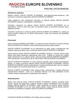 PRÁVNE UPOZORNENIE - AGICOA EUROPE SLOVENSKO