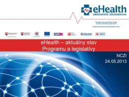 aktuálny stav Programu a legislatívy