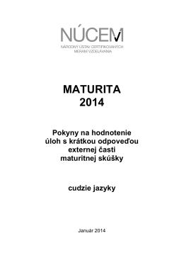 Maturita 2014/Pokyny na hodnotenie ÚKO EČ MS - cudzie