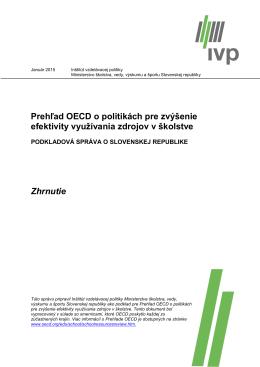 Prehľad OECD o politikách pre zvýšenie efektivity využívania
