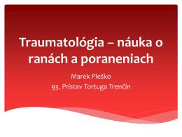 Traumatológia – náuka o ranách a poranenniach