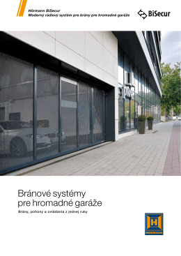 Bránové systémy pre hromadné garáže