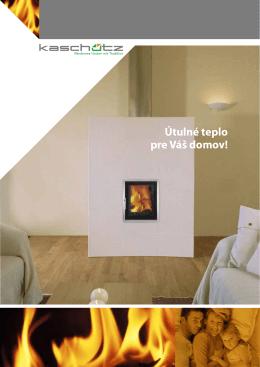 Útulné teplo pre Váš domov!