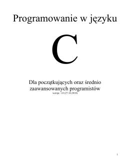 Podręcznik języka C Artur Pyszczuk