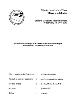 Žilinská univerzita v Žiline Stavebná fakulta