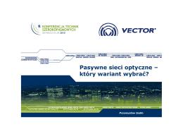 Pasywne sieci optyczne – który wariant wybrać?