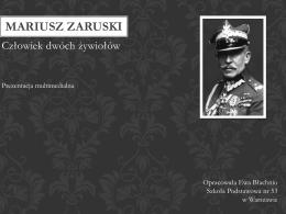 Prezentacja O Mariuszu Zaruskim