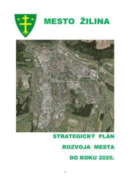 Strategický plán rozvoja mesta Zilina do roku 2025