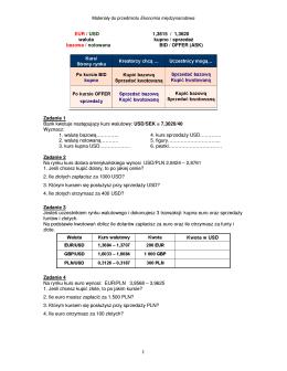 EUR / USD 1,3615 / 1,3620 waluta kupno / sprzedaŜ bazowa