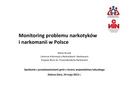 Prezentacja_Monitoring problemu narkotyków i narkomanii
