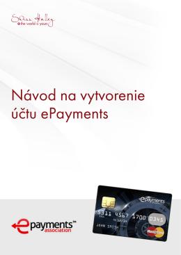 Návod na vytvorenie účtu ePayments