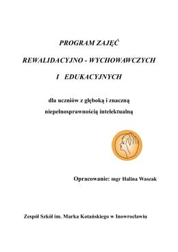 Program zajęć rewalidacyjno-wychowawczych i