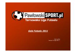 1 miejsce - Tarnowska Liga Futsalu