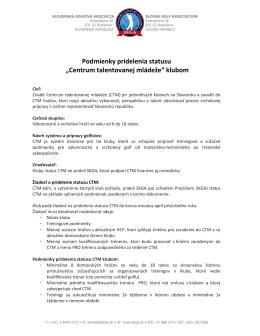 Podmienky pridelenia statusu CTM klubom