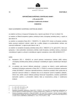 Odporúčanie o prístupe k rozdeľovaniu dividend ECB/2015/2