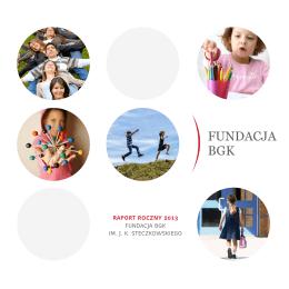 raporcie rocznym Fundacji BGK 2013.