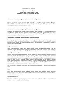Dodatok správy audítora Správa o overení