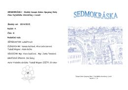 SEDMOKRÁSKA – školský časopis žiakov Spojenej školy Jána