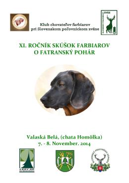 Fatranský pohár 2014 - Klub chovateľov farbiarov