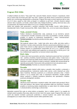 Program ŽIVÁ VODA Voda, prameň života Živá rieka