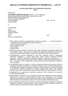ZMLUVA O VÝPOŽIČKE ZBIERKOVÝCH PREDMETOV č. ..../2011/R