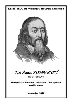Jan Amos Komenský (1592-1670), 2010