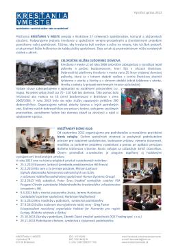 Výročná správa 2013 Platforma KRESŤANIA V MESTE prepája v