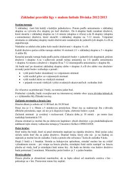 Základné pravidlá ligy v malom futbale Divinka 2012/2013