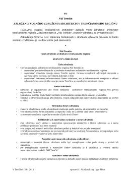 Náš Trenčín ZALOŽENIE VOLNÉHO ZDRUŽENIA - Trenčín-inak