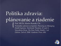 Politika zdravia: plánovanie a riadenie
