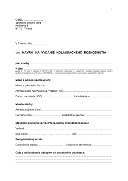 Vec : NÁVRH NA VYDANIE KOLAUDAČNÉHO ROZHODNUTIA