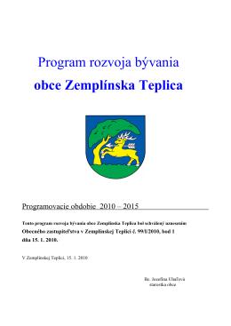 Program rozvoja bývania obce Zemplínska Teplica