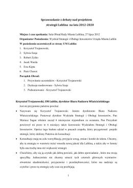 Sprawozdanie z debaty nad Strategią Rozwoju Lublina 2012