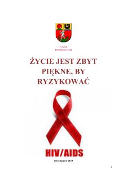 Nie ryzykuj, dowiedz się więcej o HIV i AIDS