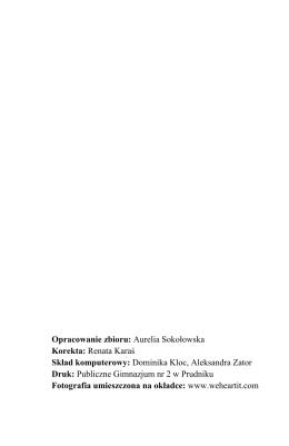 Opracowanie zbioru: Aurelia Sokołowska Korekta: Renata Karaś