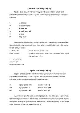 Relačné operátory a výrazy Logické operátory a výrazy