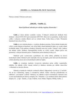"""""""GALLIO"""" – kvalita """"E"""" Nová špičková odroda pre všetky regióny"""