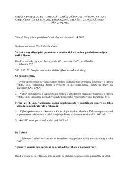 Správa predsedu PS Urbariát Valča za rok 2012