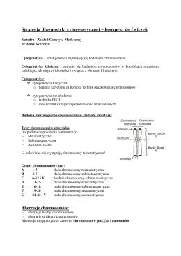 Cytogenetyka ćwiczenia - Katedra i Zakład Genetyki Medycznej