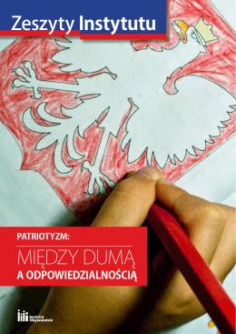 Patriotyzm: między dumą a odpowiedzialnością