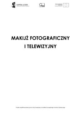 Makijaż fotograficzny i telewizyjny.