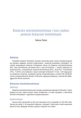 Białaczka włochatokomórkowa i inne rzadsze postacie białaczek