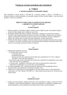 Obec Suchohrad v súlade s ustanovením § 6 ods